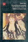 experiencia burguesa. de Victoria a Freud II : Tiernas Pasiones
