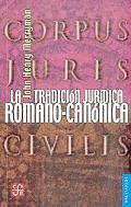 La tradicion juridica romano-canonica (Historia) (Spanish Edition)