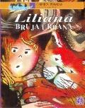 Liliana, Bruja Urbana/ Liliana, Urban Witch