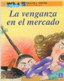 La venganza en el mercado (Spanish Edition)