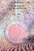La semilla de Menachem (Seccion de Obras de Ciencia y Tecnologia) (Spanish Edition)