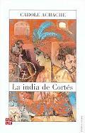 La India de Cortes / Cortes' Indian Woman