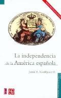 La Independencia De La America Espanola