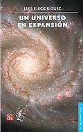 Un Universo en expansion (La Ciencia Para Todos) (Spanish Edition)
