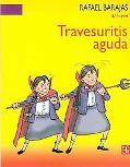 Travesuritis Aguda / Acute Mischief