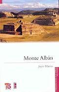 Monte Alban (Fideicomiso Historia de las Amricas) (Spanish Edition) (Fideicomiso Historia De...