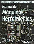 Manual de maquinas herramientas/ Manual Machine Tools (Spanish Edition)