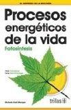 PROCESOS ENERGETICOS DE LA VIDA 2ED.