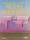 THROUGH THE WORLD OF HOTEL BUSINESS
