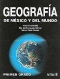 Geografia De Mexico y del Mundo/ Geography of Mexico and the World (Spanish Edition)