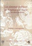 Los sistemas políticos de América del Norte en los noventa: desafíos y convergencias