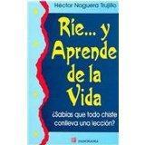 Rie... Y Aprende De La Vida-todo Chistes Con Lleva Una Leccion/smile... And Learn From Life ...