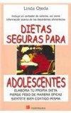 Dietas Seguras Para Adolescentes / Safe Dieting for Teens: Elabora Tu Propia Dieta Pierde Pe...