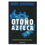 Otono Azteca/ Aztec Falls (Spanish Edition)