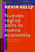 Nuevas Reglas Para LA Nueva Economia