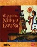 De Tenochtitlan a la Nueva Espana (Historias De Verdad/ True Stories) (Spanish Edition)