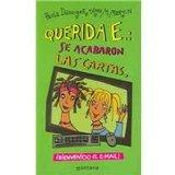Querida e, se acabaron las cartas / Snail Mail no More (Spanish Edition)
