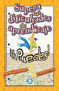 Supera Tus Dificultades De Aprendizaje / The Survival Guide for Kids with LD Learning Differ...