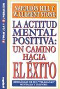 LA Actitud Mental Positiva UN Camino Hacia El Exito