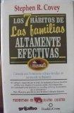 Los 7 hbitos de las familias altamente efectivas (Spanish Edition)