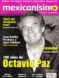 Revista mexicanísimo. Abrazo a una pasión. Número 72. 100 años de Octavio Paz