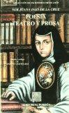 Poesia, teatro y prosa (Coleccion Escritores Mexicanos)