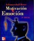 Motivacion y Emocion 3ra (by Johnmarshall Reeve)