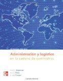 Administracin logstica en la cadena de suministros (Spanish Edition)