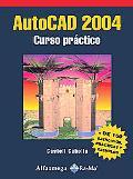 AutoCAD 2004 : Curso Practico
