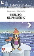 Hielito, El Pingnino / Hielito, the Little Penguin