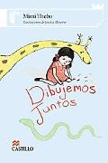 Dibujemos Juntos / Drawing Together