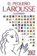 El Pequeno Larousse Ilustrado 2002