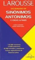 Diccionario De Sinonimos, Antonimos E Ideas Afines/Dictionary of Synonyms, Antonyms, and Rel...
