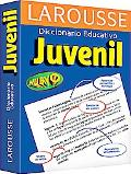Larousse Diccionario Educativo Juvenil / Juvenile Educational Dictionary