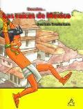 Descubre...Las Raices De Mexico
