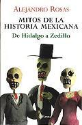 Mitos De La Historia Mexicana / Myths of the Mexican History