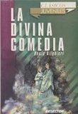 La Divina Comedia / The Divine Comedy (Clasicos Juveniles) (Spanish Edition)