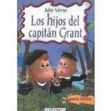 Los hijos del capitan Grant / Children of Captain Grant (Spanish Edition)