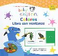 Baby Einstein Colores Libro Con Ventanas/Baby Einstein Colors Flip Flap Book