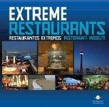 Extreme Restaurants / Restaurantes Extremos / Ristoranti Insoliti