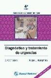 DIAGNOSTICO Y TRATAMIENTO DE URGENCIAS (4ª ED.)
