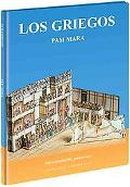 Los Griegos/ The Greeks: Libro Desplegable (Spanish Edition)