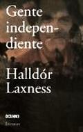 Gente Independiente (El Dia Siguiente) (Spanish Edition)