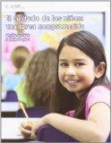 El cuidado de los ninos, una tarea comprometida/ Caring for School-Age Children (Spanish Edi...