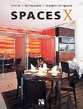Spaces X: Offices - Restaurants - Commercial Spaces