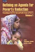 Defining an Agenda for Poverty Reduction Proceedings of the First Asia and Pacific Forum on ...