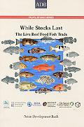 While Stocks Last The Live Reef Food Fish Trade