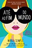 Até ao Fim do Mundo (Portuguese Edition)