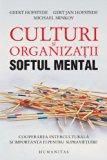 Culturi si organizatii. Softul mental (Romanian Edition)