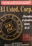 Usted, Corp. Descubra el ejecutivo dentro de si (Spanish Edition)